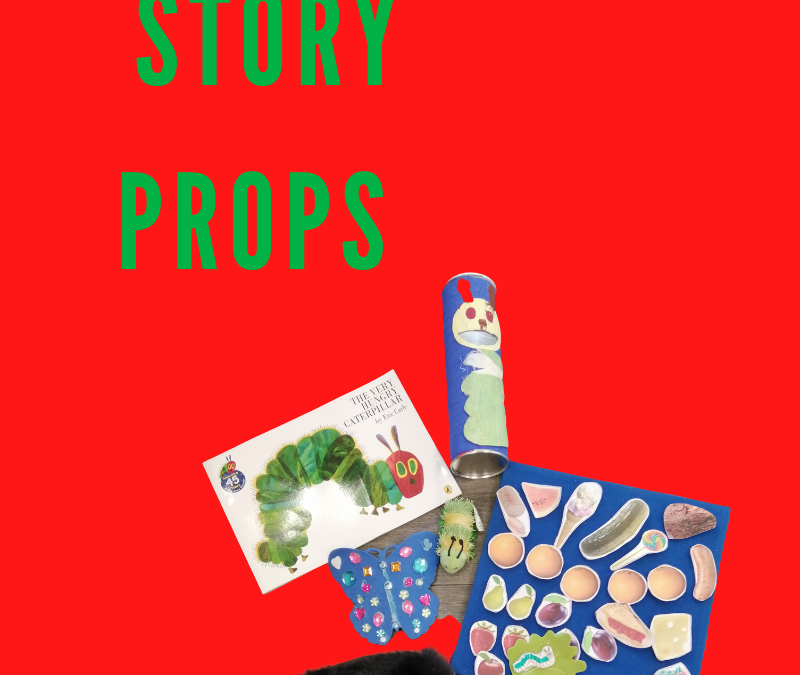For the Love of reading. – Using story props with children.